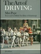 The Art Of Driving By Max Pape Hardback, 19991 Horse / Carriage