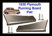 1936 Plymouth Steel Running Board Set 36 - Made In Usa 16 Gauge