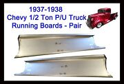 1937 1938 Chevy Gmc Pickup Truck 1/2 Ton And Panel Delivery Steel Running Boards