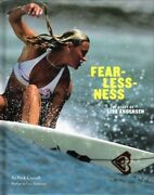 Fearlessness - The Story Of Lisa Andersen - Hc W/dj 1st Print 2007 - Autographed
