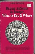 Buying Antiques In Europe What And Where By Carol Kennedy Sc Bowker 1976