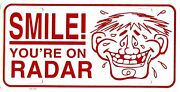 Smile You're On Radar Embossed Metal License Plate Auto Tag New Number 378