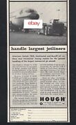 American Airlines Boeing 707 1959 Hough Paymover Tractors T-225s Largest Jets Ad