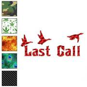 Last Call Duck Hunting Decal Sticker Choose Pattern + Size 3882