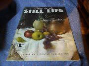 Walter T. Foster Book 52 How To Do Still Life By Leon Franks 31 Pages