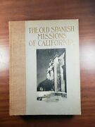 The Old Spanish Missions Of California Mission San Gabriel 1913