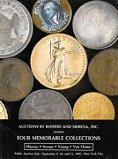 Bowers And Merena Four Memorable Collections Rare Coin Auction Catalogue Gold