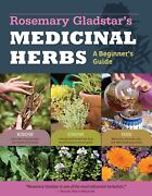 Rosemary Gladstarand039s Medicinal Herbs Brand New Paperback Edition Book Wt67229