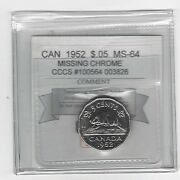 1952 Miss. Chrome Cmg Graded Canadian Five Centms-64 Cccs