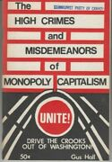 The High Crimes And Misdemeanors Of Monopoly Capitalism Unite - Gus Hall Cpusa