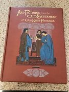 Art Pictures From The Old Testament And Our Lords Parables 117 Illustrations