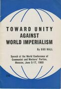 Toward Unity Against World Imperialism - Leaflet Cpusa 1969 - Gus Hall