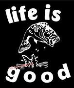 Life Is Good Bass Fish Fishing Rod Happy Country Lake Sticker Vinyl Decal
