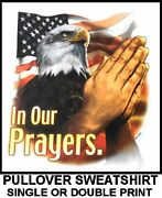 American Pride United States God In Our Prayers Eagle Flag Pullover Sweatshirt