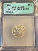 1928 10 Cents Silver French Indo China Km 16.1 Icg Au58 Coin