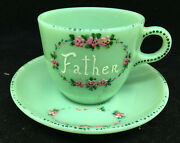 Oven Fire King Ware Jadite Usa Cup Saucer Set Vintage Father Hand Painted 23