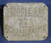 Vtg Antique License Plate 1916 Vehicle Tax Chicago Illinois 372 Demonstration