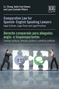 Comparative Law For Spanish-english Speaking Lawyers Legal Cultures, Legal