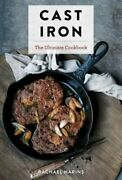 Cast Iron The Ultimate Cookbook With More Than 300 International Cast Iron New