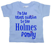Personalised Baby T-shirt Iand039m The Latest Addition To The Surname Family