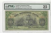 1910the Dominion Bankl 10 Note 2201804 Pmgvf-25sn260743 Toronto