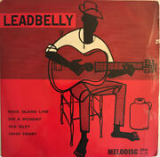 Leadbelly The Music Of Huddie Ledbetter Ep 7andrdquo Melodisc Uk Near Ex Pro Cleaned