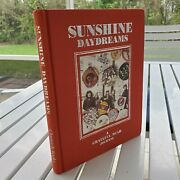Sunshine Daydreams By Herb Greene 1991 1st Edit Signed By Robert Hunter And Greene