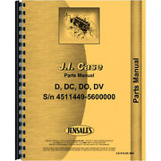 Parts Manual Fits Case Dc Tractor Sn 4511449-5600000