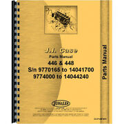 New Parts Manual Fits Case 446 Tractor