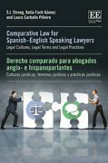 Comparative Law For Spanish-english Speaking Lawyers Legal Cultures, Legal New