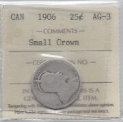 1906 Small Crown Iccs Graded Canadian Silver 25 Cent Ag-3