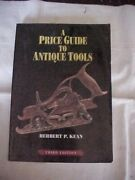 A Price Guide To Antique Tools By Herbert Kean Value And Id Reference
