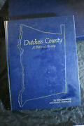 Ibm Edition Dutchess County A Pictorial History By John And Mary L Jeanneney