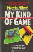 My Kind Of Game - Pb 1989 - Marvin Albert - Tony Rome Mystery - Rare Collectible