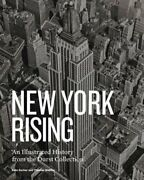 New York Rising A History Of New York City Real Estate By Thomas Mellins Used
