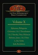 New Interpreter's Bible Commentary Ephesians, Philippians, Colossians, 1 And ...