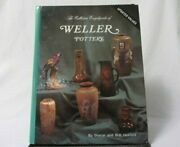 The Collectors Encyclopedia Of Weller Pottery Book By Sharon And Bob Huxford