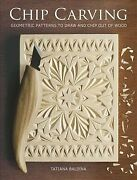 Chip Carving Geometric Patterns To Draw And Chip Out Of Wood, Paperback By ...