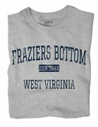 Fraziers Bottom West Virginia Wv T-shirt Est