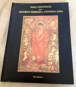 F W Andrews / Wall Paintings From Ancient Shrines In Central Asia 1998