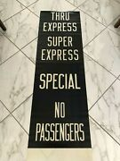 New York Ny Nyc Subway Roll Sign Super Express Special No Passengers Nis Shuttle
