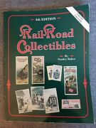 Railroad Collectibles Reference Book 1993 Price Guide 4th Ed. By Stanley Baker