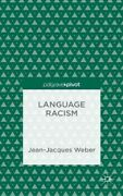 Language Racism, Hardcover By Weber, Jean-jacques, Brand New, Free Pandp In The Uk