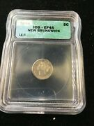 1864 Large 6 Icg Graded New Brunswick Andcent5 Cent Ef-45