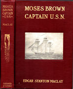 1904 Moses Brown Captain Us Navy Revolutionary War War Of 1812 Illustrated Maps