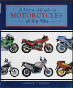 Pictorial Guide To Motorcycles Of The And03990and039s By Laurence Simpson - Hardcover
