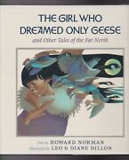 Howard Norman. The Girl Who Dreamed Only Geese. Leo And Diane Dillon, Illustrators