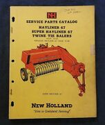 1960 New Holland Super And Hayliner 67 Twine-tie Baler Parts Catalog Manual Nice