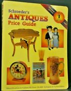 Schroeders Antiques Price Guide Identification And Values Of Over 50,000 Antiqu