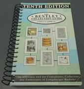 The Bentley Collection Guide 10th Ed. Pb Book - Longaberger Baskets Reference
